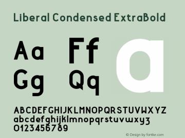 LiberalCondensed-ExtraBold Version 1.000 | wf-rip DC20180130图片样张