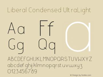 LiberalCondensed-UltraLight Version 1.000 | wf-rip DC20180130图片样张
