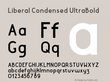 LiberalCondensed-Ultrabold Version 1.000 | wf-rip DC20180130图片样张