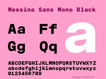 MessinaSansMono-Black Version 3.000图片样张