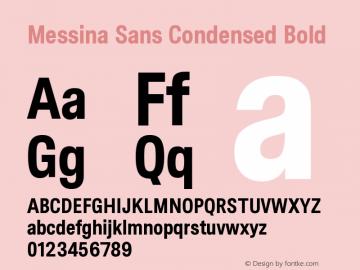 MessinaSans-CondensedBold Version 16.000图片样张