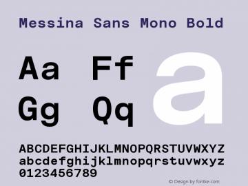 MessinaSansMono-Bold Version 3.000图片样张