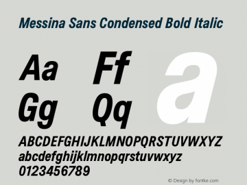 MessinaSans-CondensedBoldItalic Version 16.000图片样张