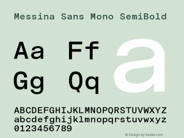 MessinaSansMono-SemiBold Version 3.000图片样张