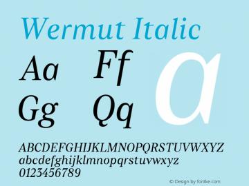 Wermut-Italic Version 1.000 | wf-rip DC20160810图片样张