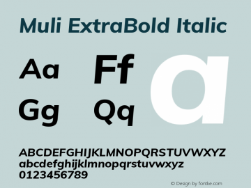 Muli ExtraBold Italic Version 2.100; ttfautohint (v1.8.1.43-b0c9) Font Sample
