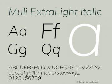 Muli ExtraLight Italic Version 2.100; ttfautohint (v1.8.1.43-b0c9) Font Sample