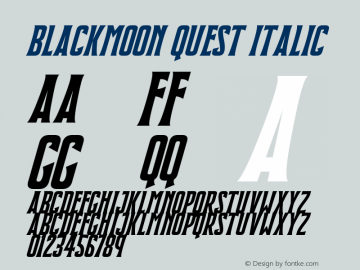 Blackmoon Quest Italic Version 1.10;July 15, 2020;FontCreator 12.0.0.2567 64-bit图片样张