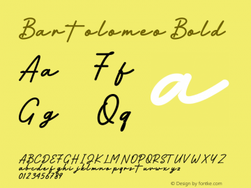 Bartolomeo Bold Version 1.00;July 27, 2020;FontCreator 13.0.0.2613 64-bit图片样张
