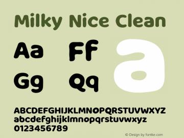 Milky Nice Clean Version 1.003;Fontself Maker 3.5.1图片样张