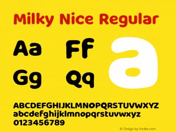 Milky Nice Version 1.002;Fontself Maker 3.5.1图片样张