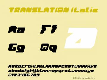 TRANSLATION Italic Version 1.00;October 12, 2019;FontCreator 11.5.0.2430 64-bit Font Sample