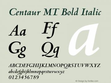 Centaur MT Bold Italic 001 ; November 1992 ; Classic Set. Font Sample
