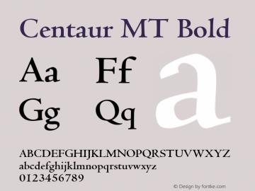 Centaur MT Bold 001 ; November 1992 ; Classic Set Font Sample