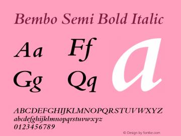 Bembo Semi Bold Italic 001 ; November 1992 ; Classic Set. Font Sample