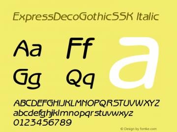 ExpressDecoGothicSSK Italic Macromedia Fontographer 4.1 8/2/95图片样张