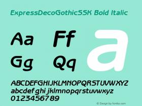 ExpressDecoGothicSSK Bold Italic Altsys Metamorphosis:8/24/94 Font Sample