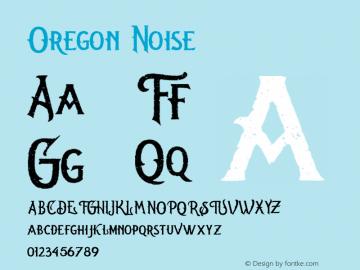 Oregon Noise Version 1.000;hotconv 1.0.109;makeotfexe 2.5.65596图片样张