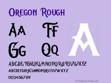 Oregon Rough Version 1.000;hotconv 1.0.109;makeotfexe 2.5.65596图片样张