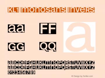 KL1 MonoSans Invers Macromedia Fontographer 4.1.3 25.05.2001 Font Sample