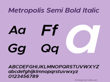 Metropolis Semi Bold Italic Version 11.000图片样张