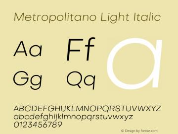 Metropolitano Light Italic Version 1.00;August 30, 2020;FontCreator 13.0.0.2681 64-bit图片样张