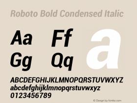 Roboto Bold Condensed Italic Version 1.00000; 2011图片样张
