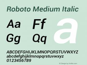 Roboto Medium Italic Version 1.00000; 2011图片样张