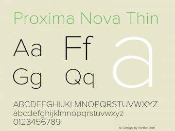 ProximaNova-Thin Version 1.000;PS 001.000;hotconv 1.0.38图片样张