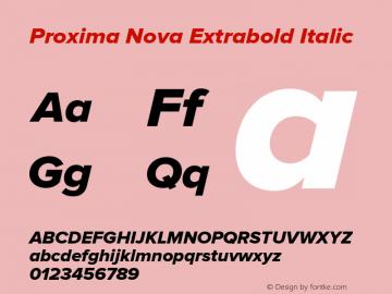 ProximaNova-ExtrabldIt Version 1.101;PS 001.001;hotconv 1.0.38图片样张