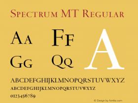 Spectrum MT Regular 001.003 Font Sample