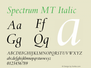 Spectrum MT Italic 001.000 Font Sample
