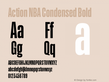 Action NBA Condensed Bold Regular Version 1.001;PS 001.001;hotconv 1.0.72;makeotf.lib2.5.5900图片样张