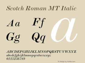 Scotch Roman MT Italic 001.000 Font Sample