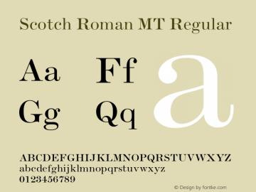 Scotch Roman MT Regular 001.000 Font Sample