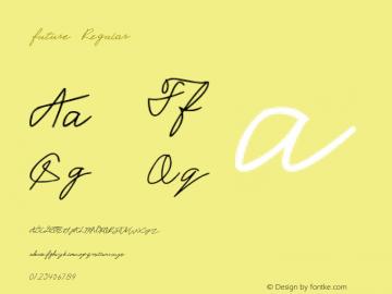 future Version 0.001;October 25, 2019;FontCreator 12.0.0.2525 32-bit图片样张