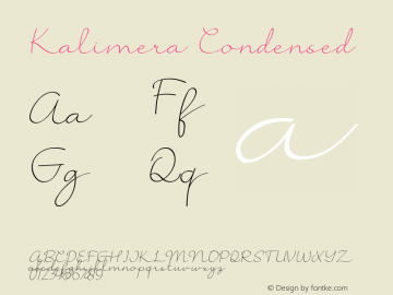 Kalimera Condensed Version 1.002;Fontself Maker 3.4.0图片样张