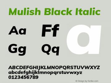 Mulish Black Italic Version 2.100; ttfautohint (v1.8.1.43-b0c9) Font Sample