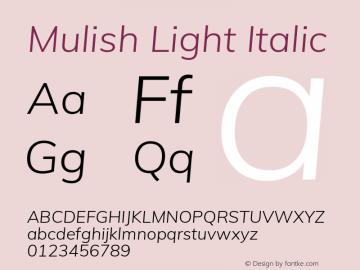 Mulish Light Italic Version 2.100; ttfautohint (v1.8.1.43-b0c9)图片样张