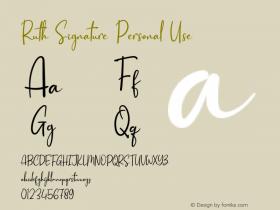 Ruth Signature Personal Use Version 1.001;Fontself Maker 3.5.1图片样张