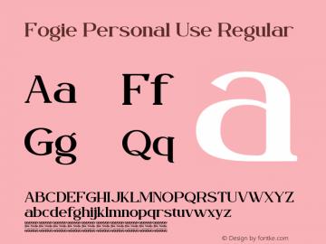 Fogie Personal Use Version 1.00;August 31, 2020;FontCreator 12.0.0.2567 64-bit图片样张