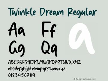 Twinkle Dream Version 1.00;August 22, 2020;FontCreator 11.5.0.2430 64-bit图片样张