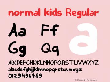 normal kids Version 1.00;August 27, 2020;FontCreator 12.0.0.2525 64-bit图片样张
