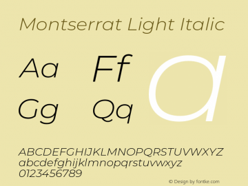 Montserrat Light Italic Version 7.200;PS 007.200;hotconv 1.0.88;makeotf.lib2.5.64775图片样张