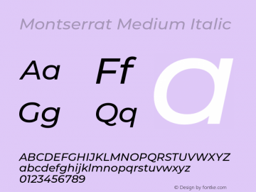 Montserrat Medium Italic Version 7.200;PS 007.200;hotconv 1.0.88;makeotf.lib2.5.64775图片样张