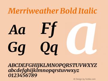 Merriweather Bold Italic Version 2.100;hotconv 1.0.109;makeotfexe 2.5.65596图片样张