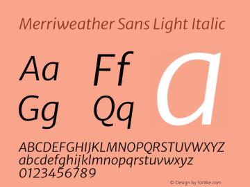 Merriweather Sans Light Italic Version 2.001 Font Sample
