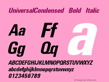 UniversalCondensed Bold Italic The IMSI MasterFonts Collection, tm 1995, 1996 IMSI (International Microcomputer Software Inc.) Font Sample