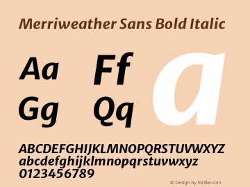 Merriweather Sans Bold Italic Version 2.001 Font Sample