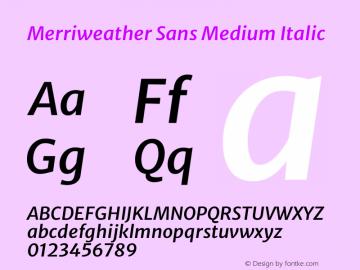 Merriweather Sans Medium Italic Version 2.001 Font Sample